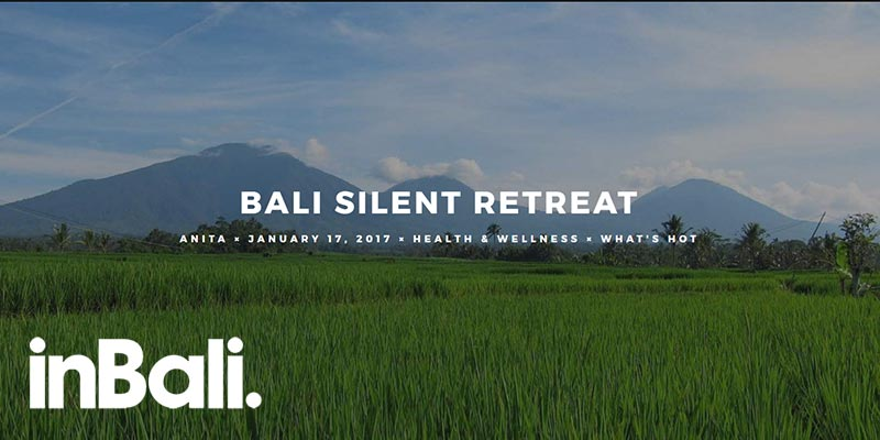 Bali Silent Retreat - by Anita / Inbali.org